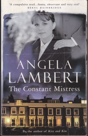 The Constant Mistress by Angela Lambert